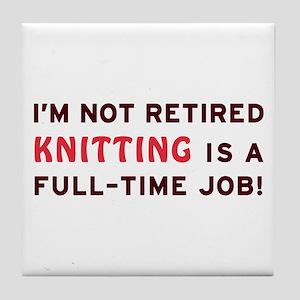 Retired Knitting Gag Gift Tile Coaster