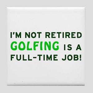 Retired Golfing Gag Gift Tile Coaster
