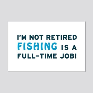 Retired Fishing Gag Gift Mini Poster Print