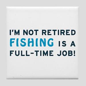 Retired Fishing Gag Gift Tile Coaster