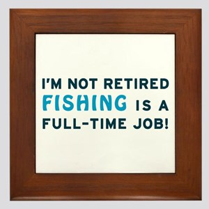 Retired Fishing Gag Gift Framed Tile