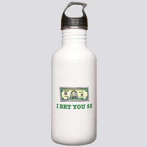 I Bet You $5 Stainless Water Bottle 1.0L