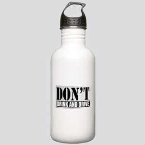 Don't Drink and Drive Stainless Water Bottle 1.0L
