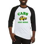 Cabs Are Here Baseball Jersey