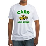 Cabs Are Here Fitted T-Shirt