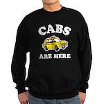 Cabs Are Here Sweatshirt (dark)