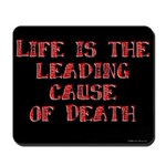 Life and Death Mousepad