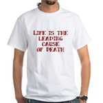 Life and Death White T-Shirt