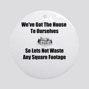 Square Footage Ornament (Round)