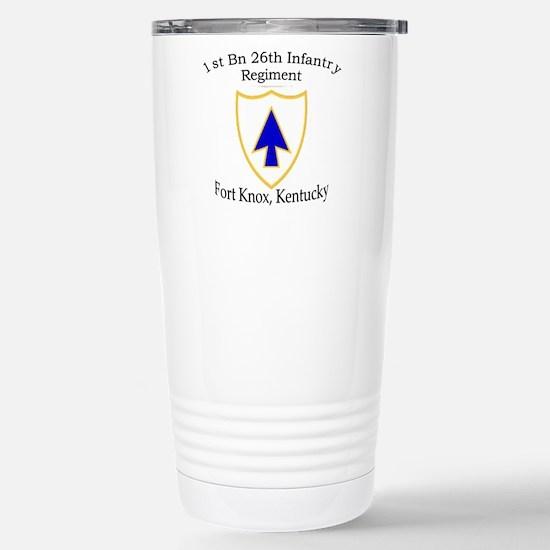 1st Bn 26th Infantry Stainless Steel Travel Mug
