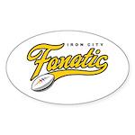 Iron City Fanatic Sticker (Oval)