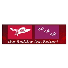 Redder The Better Sticker (Bumper)