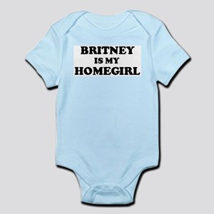 Britney Is My Homegirl Infant Creeper