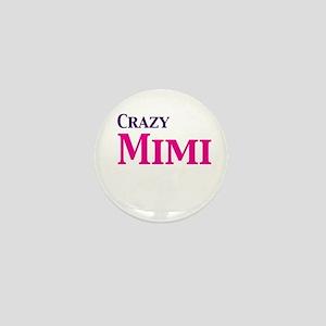 Crazy Mimi Mini Button