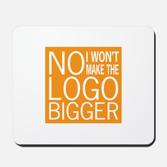 No Big Logos Mousepad