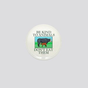 Be kind to animals Mini Button (10 pack)