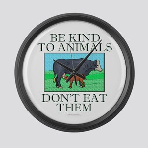 Be kind to animals Large Wall Clock