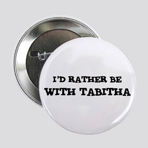 With Tabitha Button