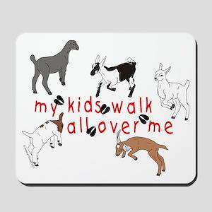 my kids walk... Mousepad