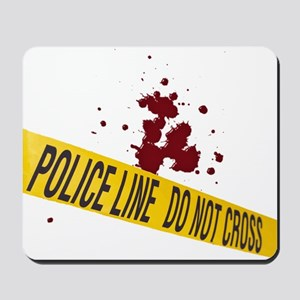 Police line with blood spatte Mousepad