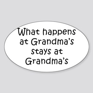 What Happens at Grandmas Oval Sticker