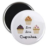 Live Love Cupcakes Magnet