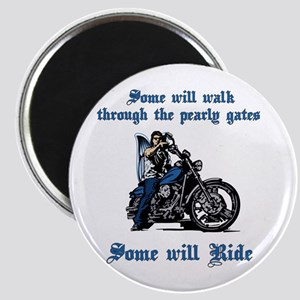 Some Will Ride Magnet