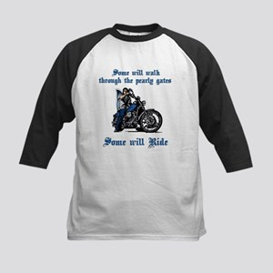 Some Will Ride Kids Baseball Jersey