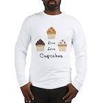 Live Love Cupcakes Long Sleeve T-Shirt