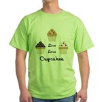 Live Love Cupcakes Green T-Shirt