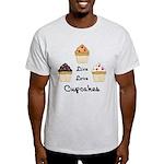 Live Love Cupcakes Light T-Shirt
