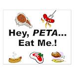 EAT AN ANIMAL FOR PETA Small Poster