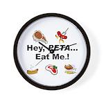EAT AN ANIMAL FOR PETA Wall Clock