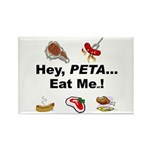 EAT AN ANIMAL FOR PETA Rectangle Magnet (10 pack)