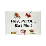 EAT AN ANIMAL FOR PETA Rectangle Magnet (100 pack)