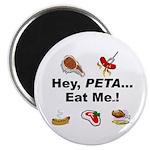 EAT AN ANIMAL FOR PETA Magnet