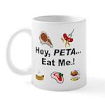 EAT AN ANIMAL FOR PETA DAY Mug