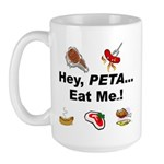EAT AN ANIMAL FOR PETA Large Mug