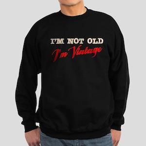 Not Old I'm Vintage Sweatshirt (dark)