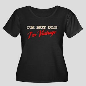 Not Old I'm Vintage Women's Plus Size Scoop Neck D
