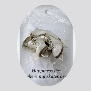 Happiness Lies Where My Skate Ornament (Oval)