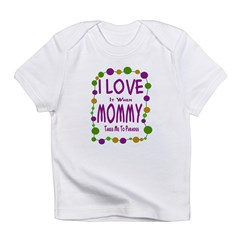 Mommy Takes Me To Parades Infant T-Shirt