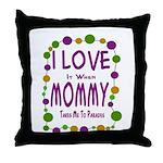 Mommy Takes Me To Parades Throw Pillow
