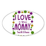 Mommy Takes Me To Parades Sticker (Oval)