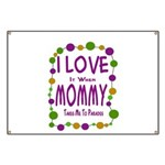 Mommy Takes Me To Parades Banner