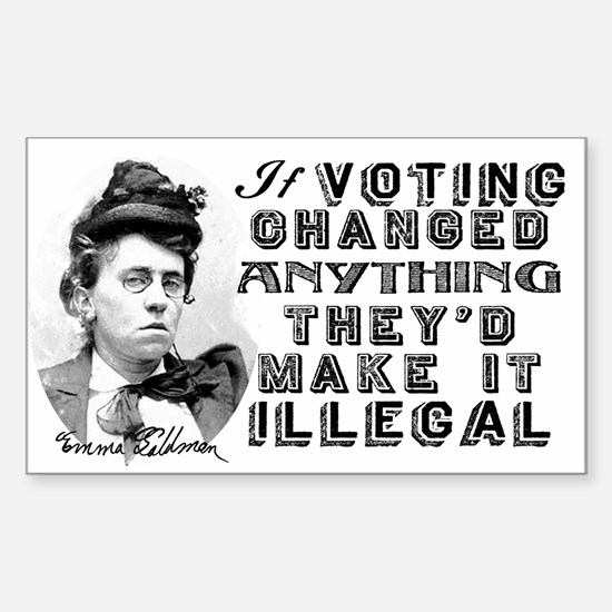 Emma Goldman Voting Sticker (Rectangle)