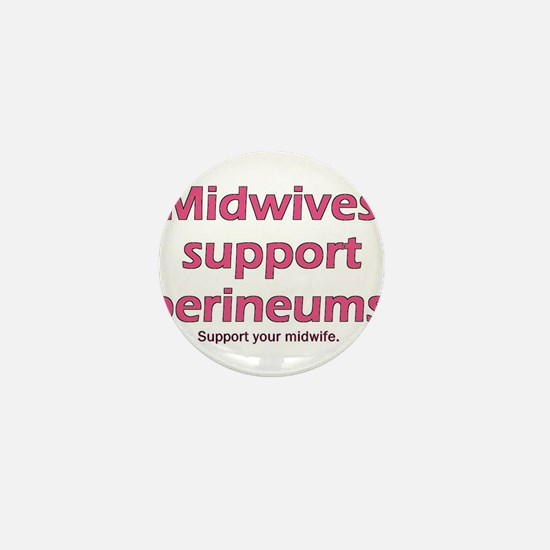 """""""Midwives Support"""" Mini Button"""