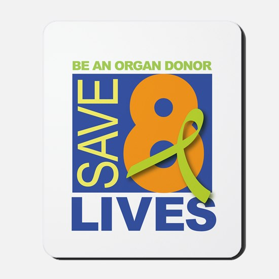 Save 8 Lives Mousepad