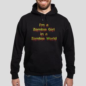 I'm a Zombie Girl in a Zombie World -Hoodie (dark)