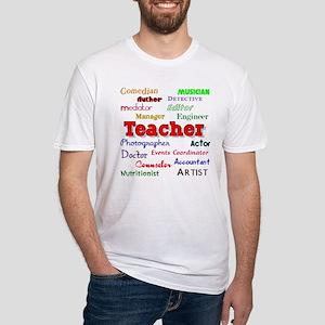 Teachers Wear Many Hats Teach Fitted T-Shirt